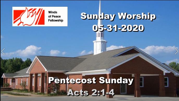 WOP Church Online | Pentecost Sunday May 31, 2020