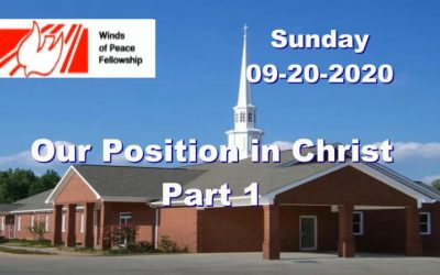 Our Position in Christ, Part 1